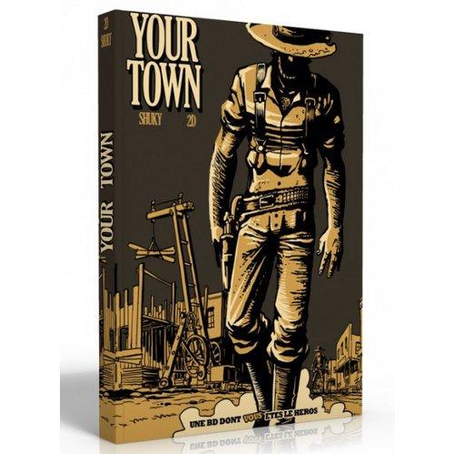 Your Town la BD dont vous êtes le Héros